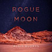 Rogue Moon Audiobook, by Algis Budrys