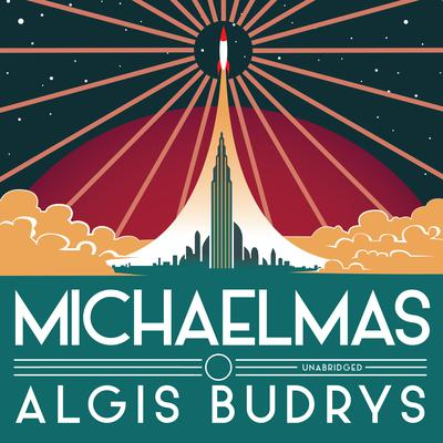 Michaelmas Audiobook, by Algis Budrys