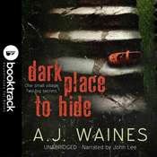 Dark Place to Hide [Booktrack Soundtrack Edition] Audiobook, by A. J.  Waines
