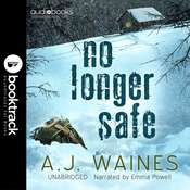 No Longer Safe [Booktrack Soundtrack Edition] Audiobook, by A. J.  Waines|