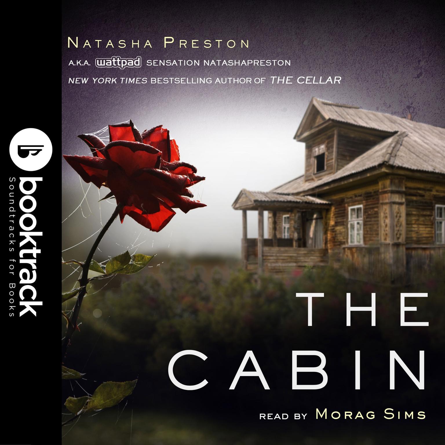 The Cabin [Booktrack Soundtrack Edition] Audiobook, by Natasha Preston