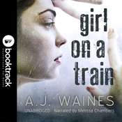 Girl on a Train [Booktrack Soundtrack Edition] Audiobook, by A. J.  Waines|