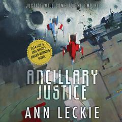 Ancillary Justice Audiobook, by Ann Leckie