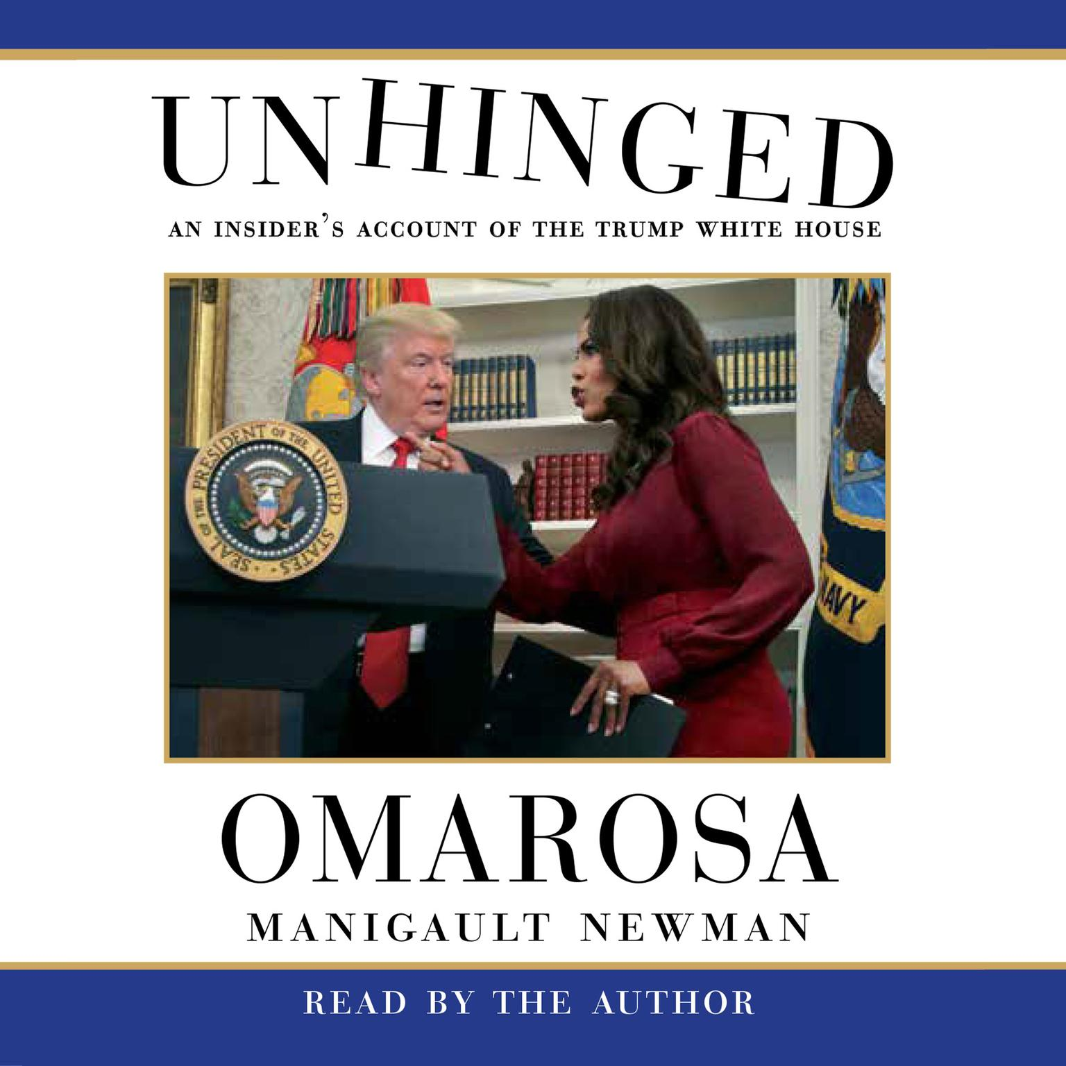 Printable Unhinged: An Insider's Account of the Trump White House Audiobook Cover Art
