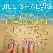 The Lemon Sisters: A Novel Audiobook, by Jill Shalvis