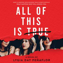 All of This Is True: A Novel: A Novel Audiobook, by Author Info Added Soon