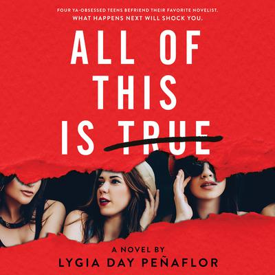 All of This Is True: A Novel: A Novel Audiobook, by Lygia Day Peñaflor