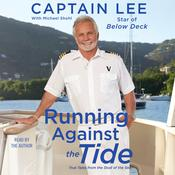 Running Against the Tide: True Tales from the Stud of the Sea Audiobook, by Author Info Added Soon|