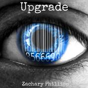 Upgrade Audiobook, by Zachary Phillips