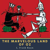 The Marvelous Land of Oz Audiobook, by L. Frank Baum