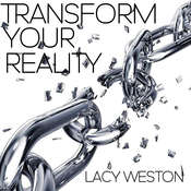 Transform Your Reality Audiobook, by
