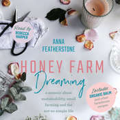 Honey Farm Dreaming Audiobook, by Author Info Added Soon