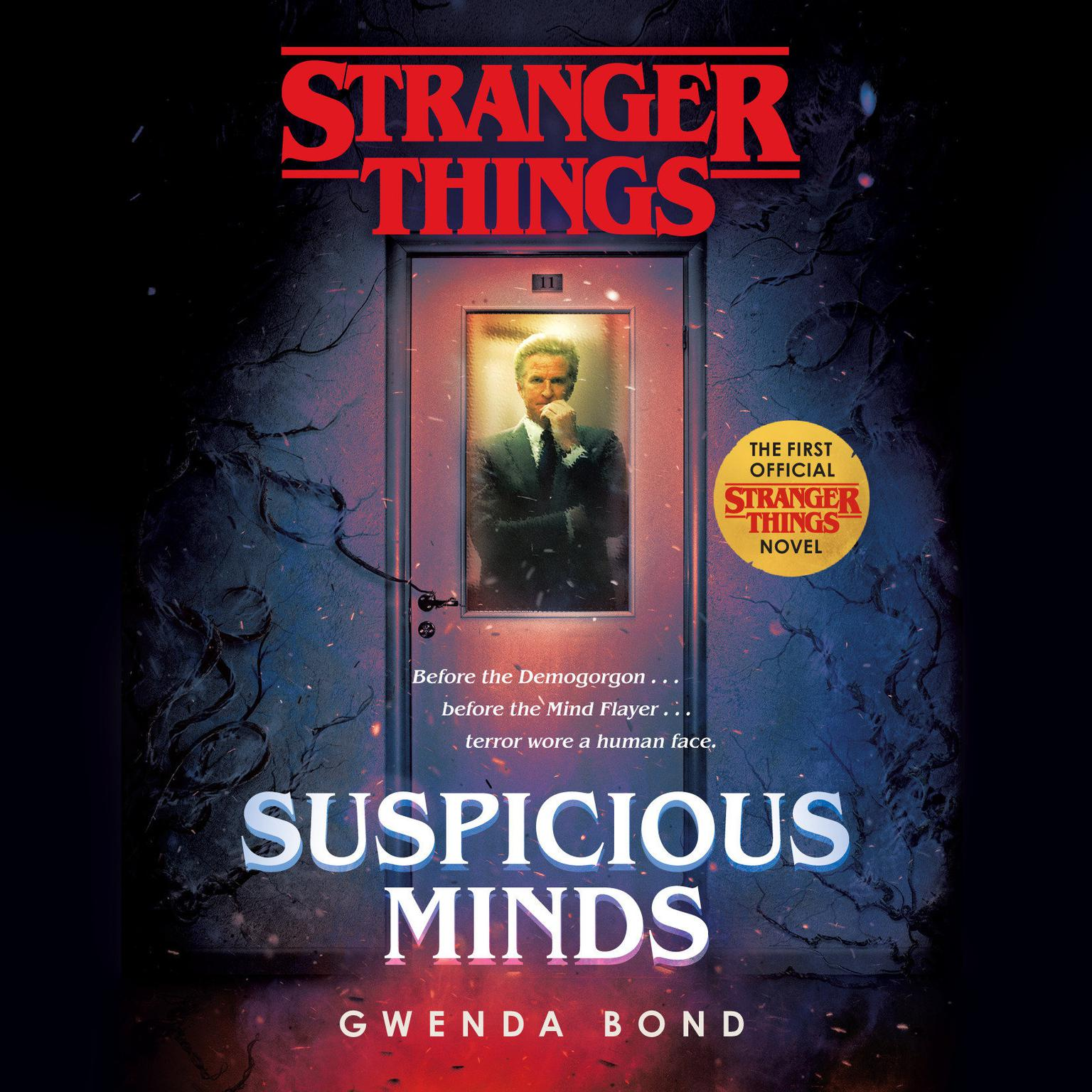 Stranger Things: Suspicious Minds: The first official Stranger Things novel Audiobook, by Gwenda Bond