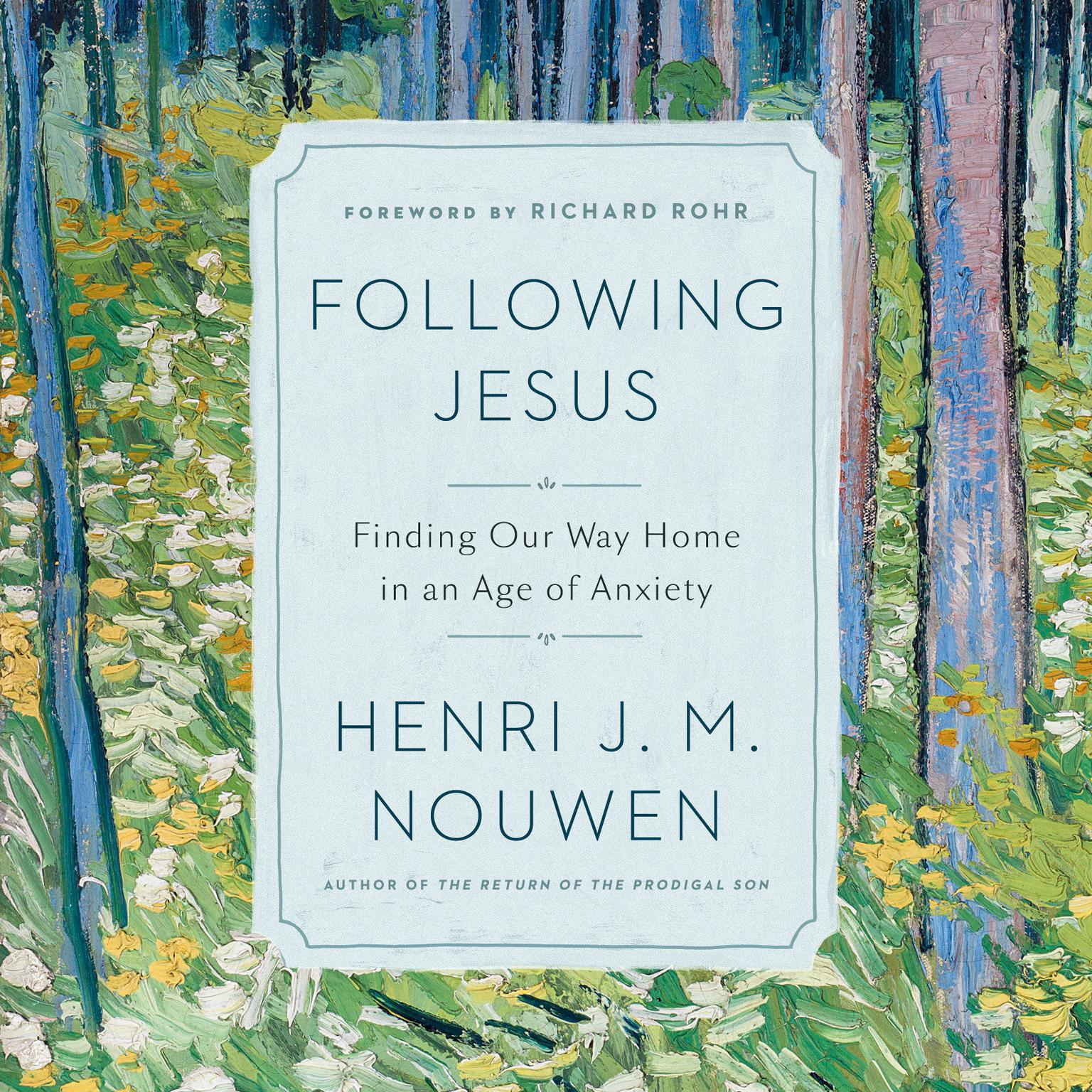 Printable Following Jesus: Finding Our Way Home in an Age of Anxiety Audiobook Cover Art
