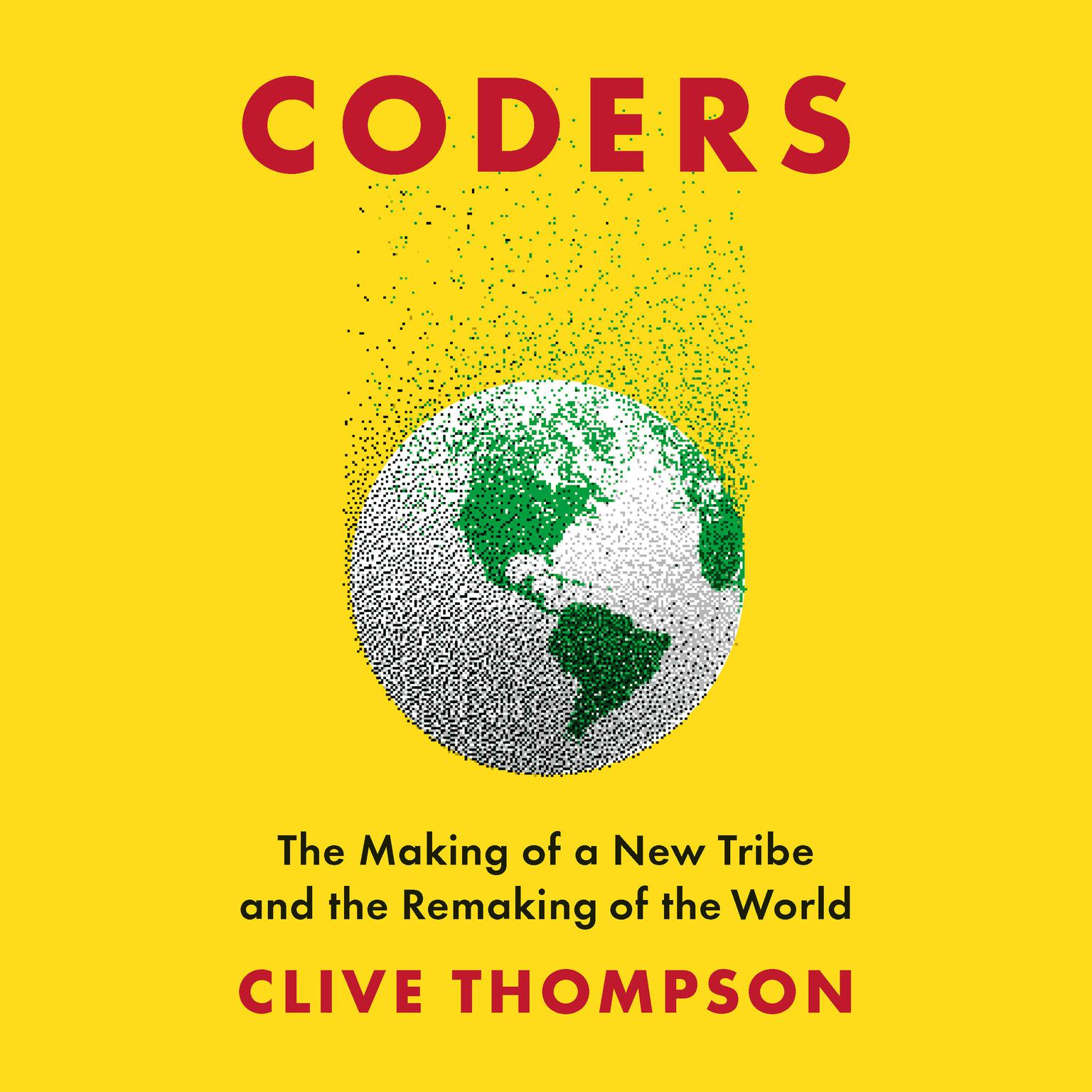 Printable Coders: The Making of a New Tribe and the Remaking of the World Audiobook Cover Art