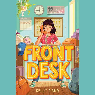 Front Desk Audiobook, by Kelly Yang