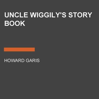 Uncle Wiggilys Story Book Audiobook, by Howard Garis