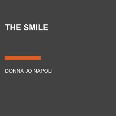 The Smile Audiobook, by Donna Jo Napoli