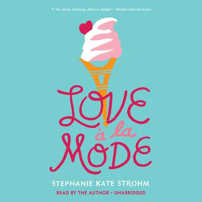 Love à La Mode Audiobook, by Stephanie Kate Strohm