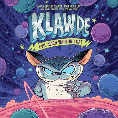 Klawde: Evil Alien Warlord Cat #1 Audiobook, by Emily Chenoweth