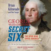 George Washingtons Secret Six (Young Readers Adaptation) Audiobook, by Don Yaeger, Brian Kilmeade
