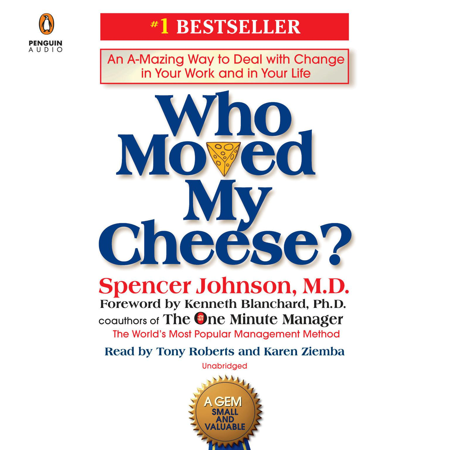 Printable Who Moved My Cheese?: An A-Mazing Way to Deal with Change in Your Work and in Your Life Audiobook Cover Art
