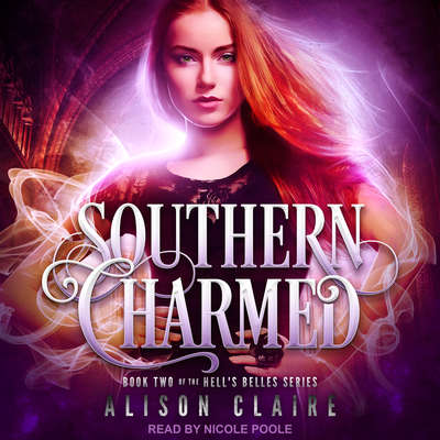 Southern Charmed Audiobook, by Alison Claire
