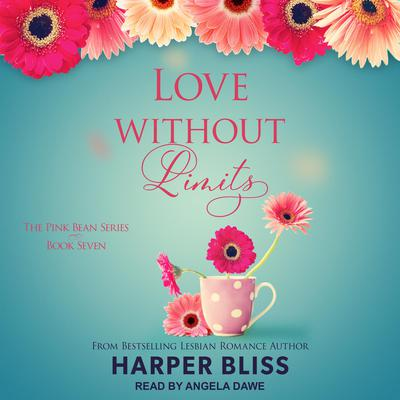 Love Without Limits Audiobook, by Harper Bliss