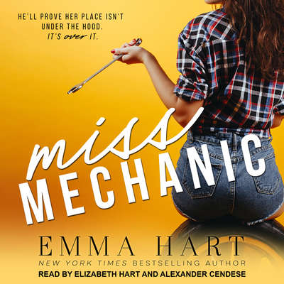 Miss Mechanic Audiobook, by Emma Hart