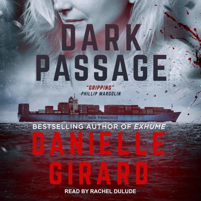 Dark Passage Audiobook, by Danielle Girard