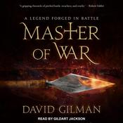 Master of War: A Legend Forged in Battle Audiobook, by David Gilman