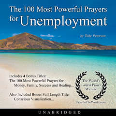 The 100 Most Powerful Prayers for Unemployment Audiobook, by Toby Peterson