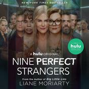 Nine Perfect Strangers Audiobook, by Liane Moriarty