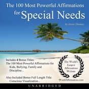 The 100 Most Powerful Affirmations for Special Needs Audiobook, by Jason Thomas