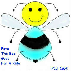 Pete The Bee Goes For A Ride Audiobook, by Paul Cook