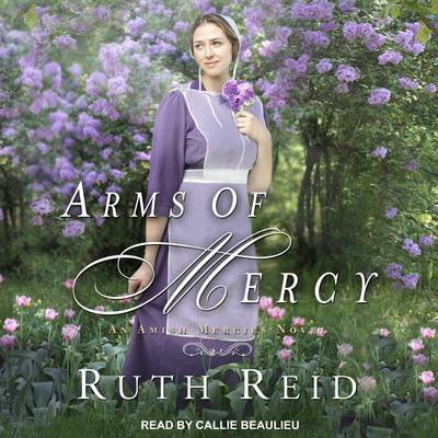 Arms of Mercy Audiobook, by