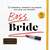 Boss Bride: The Powerful Womans Playbook for Love and Success Audiobook, by