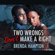 Two Wrongs Dont Make a Right Audiobook, by Brenda Hampton