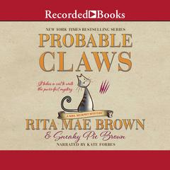 Probable Claws Audiobook, by Rita Mae Brown, Sneaky Pie Brown