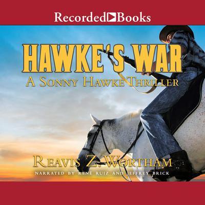 Hawkes War Audiobook, by Reavis Z. Wortham