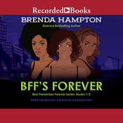 BFFs Forever: Best Frenemies Forever Series, Books 1-3 Audiobook, by Brenda Hampton