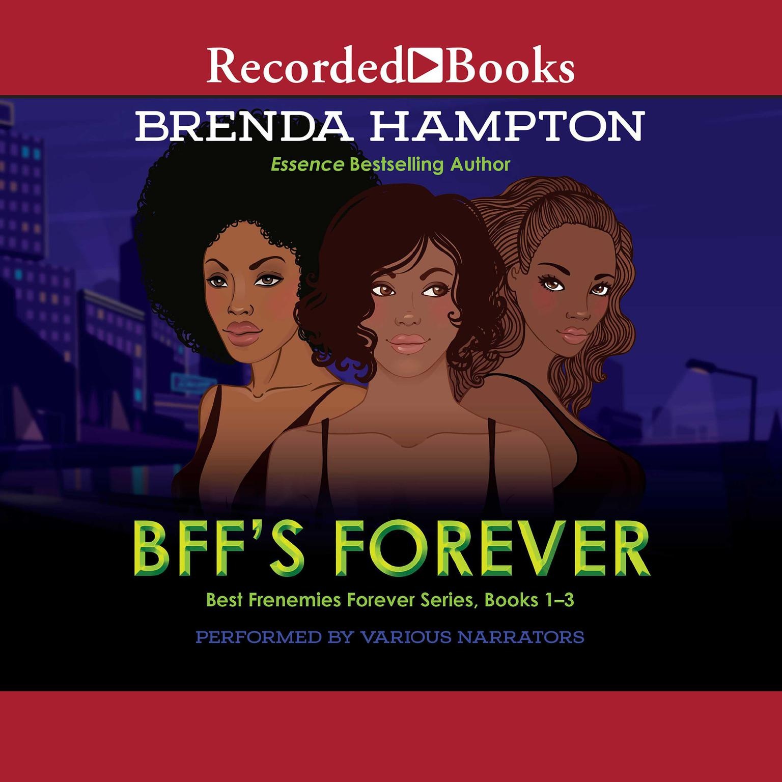 Printable BFF's Forever: Best Frenemies Forever Series, Books 1-3 Audiobook Cover Art