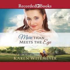 More Than Meets the Eye Audiobook, by Karen Witemeyer