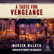 A Taste for Vengeance Audiobook, by Martin Walker