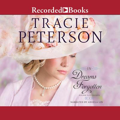 In Dreams Forgotten Audiobook, by Tracie Peterson