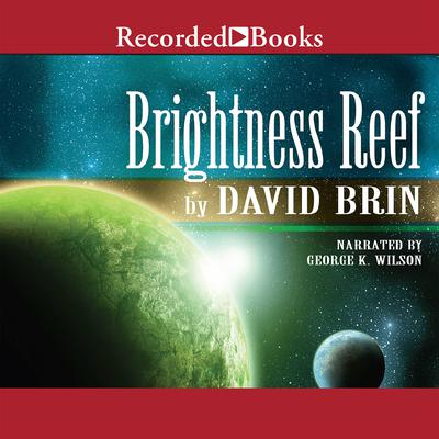 Brightness Reef Audiobook, by David Brin