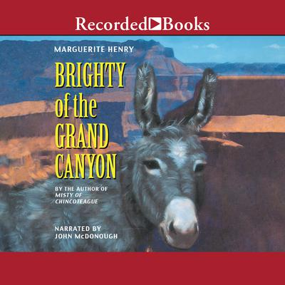 Brighty of the Grand Canyon Audiobook, by Marguerite Henry