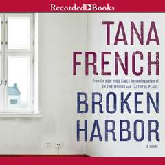 Broken Harbor Audiobook, by Tana French