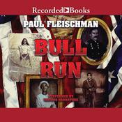 Bull Run Audiobook, by Paul Fleischman