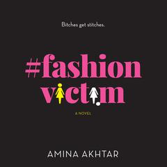 #FashionVictim: A Novel Audiobook, by Author Info Added Soon